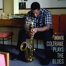 John Coltrane ‎– Plays The Blues /  Jazz Images