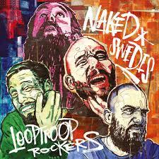 Looptroop Rockers-Naked Swedes / JAKARTA
