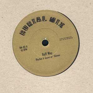Rhythm & Sound w/ Paul St. Hilaire-Ruff Way / Burial Mix