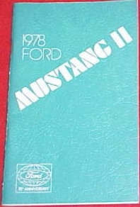 1978 Mustang II King Cobra II Owner's Manual