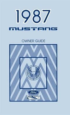 1987 Mustang Owner's Manual