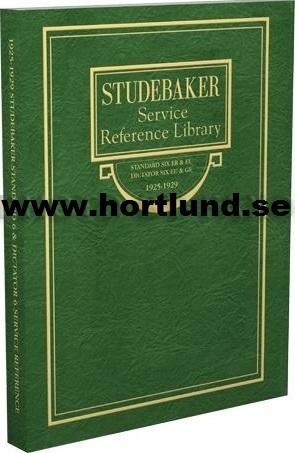 1925 - 1929 Studebaker Standard Six and Dictator Six Shop Manual