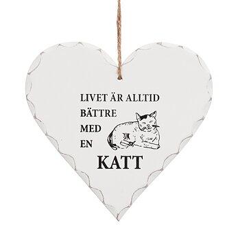 """Hjärta """"Livet är alltid bättre med en katt"""""""