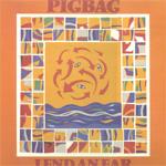 PIGBAG - Lend an ear (album)
