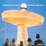 THE CONFUSIONS - Cornflake King/Pearl in a shell (vinylsingle)