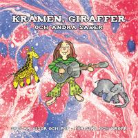 KRÄMEN, GIRAFFER & ANDRA SAKER : Spelar visor och pop för själ och kropp (album)