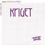 KRIGET - Nya moderna tider (singel)