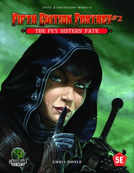 Fifth Edition Fantasy #2 – The Fey Sisters' Fate + PDF