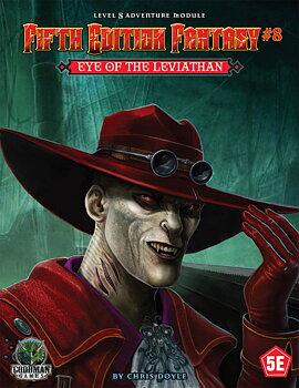 Fifth Edition Fantasy #8 - Eye of the Leviathan + PDF