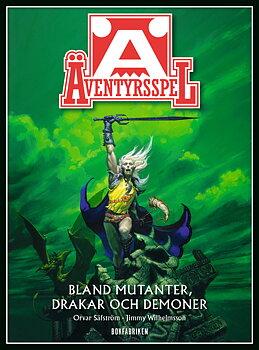 Äventyrsspel - Bland Mutanter, Drakar och Demoner