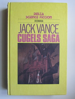 Delta Science Fiction Vance, Jack Cugels Saga