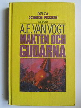 Delta Science Fiction van Vogt A.E. Makten och gudarna