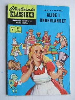 Illustrerade Klassiker 001 Alice i Underlandet Vg 3:e uppl.