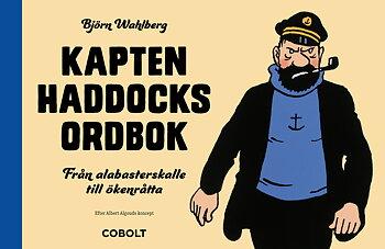 Kapten Haddocks ordbok (signerad)
