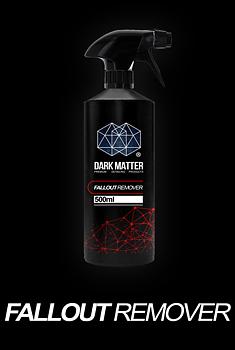 DARK MATTER DETAILING - FALLOUT REMOVER 500ml