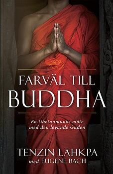 Farväl till Buddha - Tenzin Lahkpa & Eugene Bach