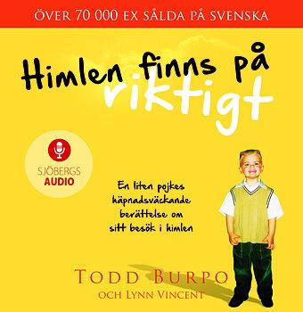 Himlen finns på riktigt (ljudbok) - Todd Burpo, Lynn Vincent