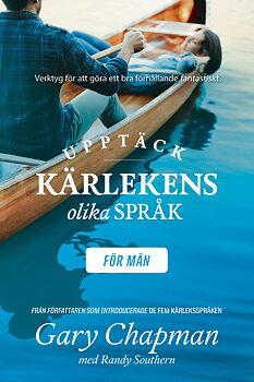 Upptäck kärlekens olika språk - för män - Gary Chapman