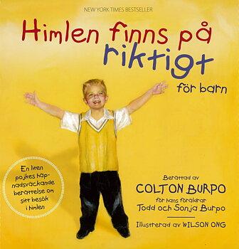 Himlen finns på riktigt för barn - Colton Burpo