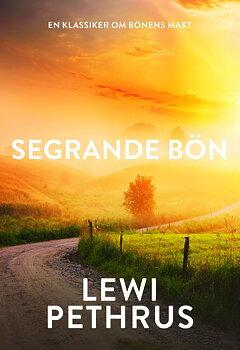 Segrande bön - Lewi Pethrus
