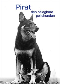 Pirat - den oslagbara polishunden
