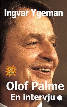 Olof Palme – En intervju