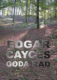 """Edgar Cayces goda råd : urval ur hans readingar även kallad """"Den svarta boken"""" i Den sovande profeten"""