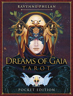 Dreams of gaia Tarot - Pocket Edition  -Ravynne Phelan