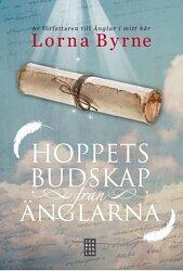 Hoppets budskap från änglarna - Byrne, Lorna  - Inbunden