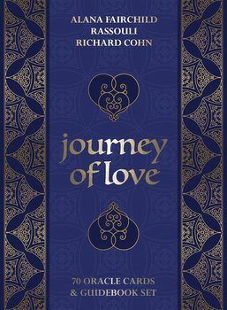 Journey of Love Oracle Cards - Alana Fairchild, Richard Cohn, Rassouli