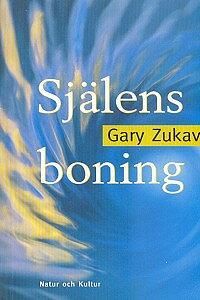 Själens boning av Gary Zukav - Häftad