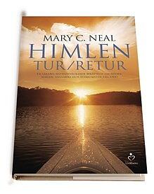 Himlen tur och retur - Mary C Neal