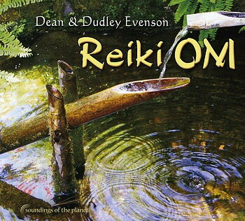 Reiki Om, Dean and Dudley Evenson - CD