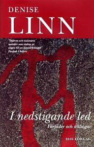 I nedstigande led (Inbunden) -  Denise Linn
