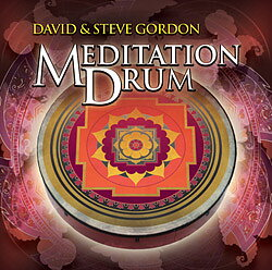 Meditation Drum - David & Steve Gordon  - CD