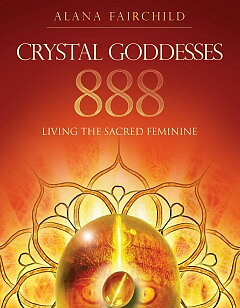 CRYSTAL GODDESSES 888 -  Living the Sacred Feminine  - Alana Fairchild , Jane Marin