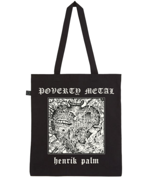 HENRIK PALM - Poverty Metal Totebag  [PRE-ORDER]