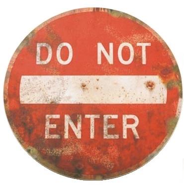 Skylt Do not enter trafikskylt shabby chic lantlig stil industristil