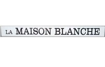 Fransk vägskylt - La Maison Blanche - Det vita huset