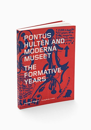 Pontus Hultén and Moderna Museet, The Formative Years