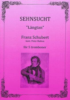 Franz Schubert - Sehnsucht