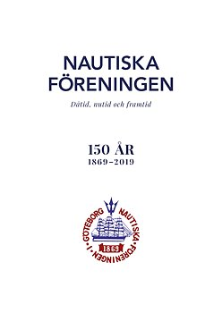 Nautiska Föreningen 150 år 1869–2019