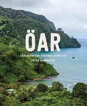 Öar: Världshavens unika utposter