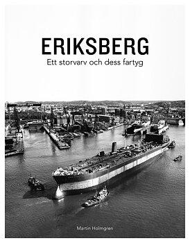 Eriksberg – Ett storvarv och dess fartyg