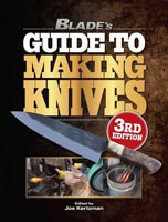Blade´s Guide to Making Knives - 3rd Edition