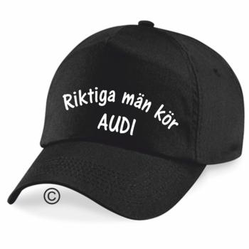 Keps  Riktiga Män Kör Audi