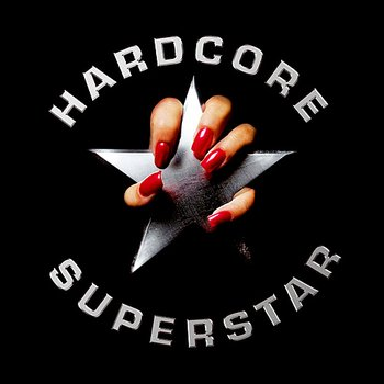 Hardcore Superstar - Hardcore Superstar - LP