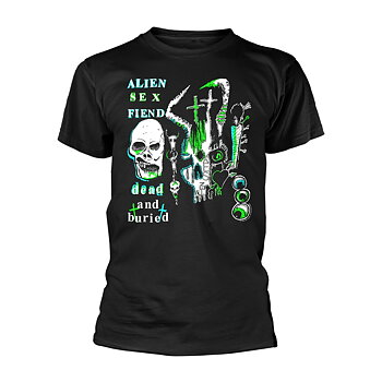ALIEN SEX FIEND - T-SHIRT, DEAD AND BURIED