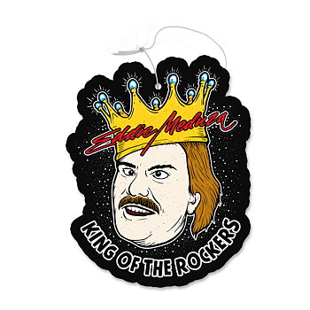 EDDIE MEDUZA - AIR FRESHENER, KING OF THE ROCKERS