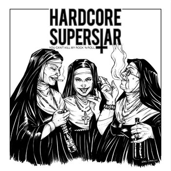 HARDCORE SUPERSTAR - YOU CAN'T KILL MY ROCK N ROLL (CD)